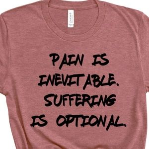 Quotes from Literature Pain is Inevitable T-Shirt